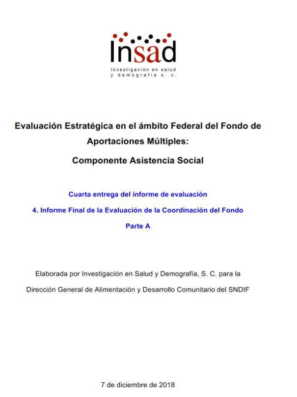 Evaluación Estratégica en el ámbito federal del Fondo de Aportaciones Múltiples: Componente Asistencia Social