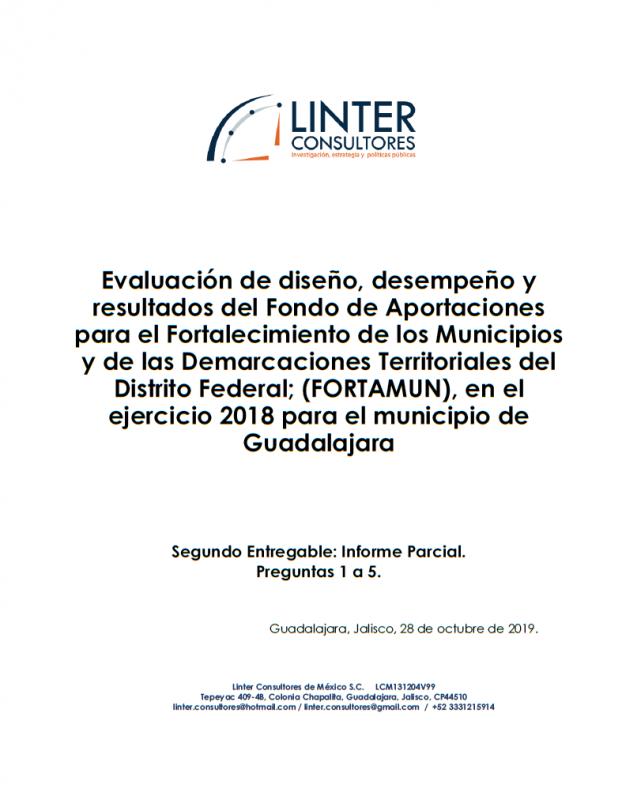 Evaluación de diseño, desempeño y resultados del Fondo de Aportaciones para el Fortalecimiento de los Municipios y de las Demarcaciones Territoriales del Distrito Federal; (FORTAMUN), en el ejercicio 2018 para el municipio de Guadalajara