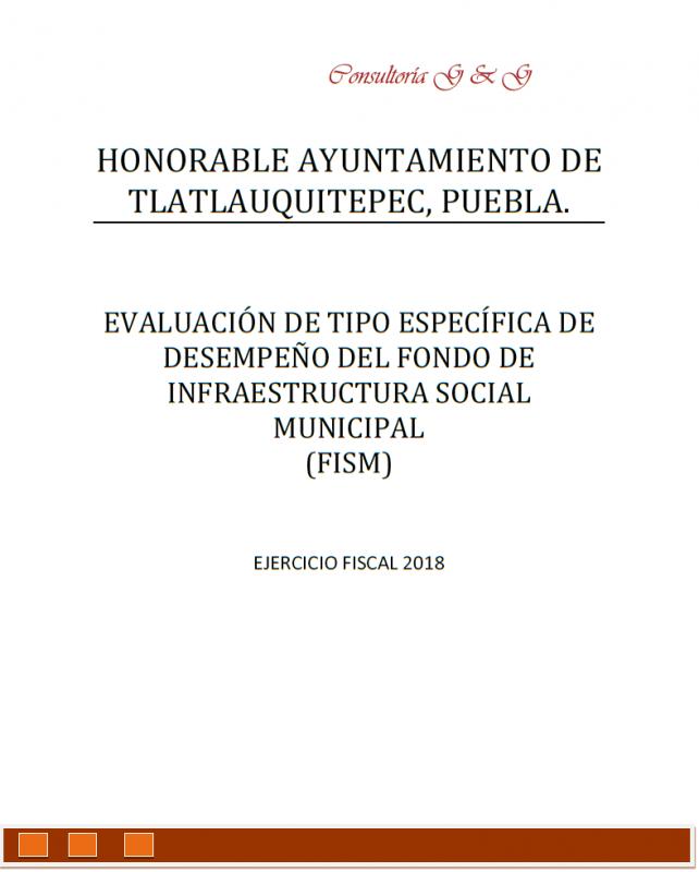 EVALUACIÓN DE TIPO ESPECÍFICA DE DESEMPEÑO DEL FONDO DE INFRAESTRUCTURA SOCIAL MUNICIPAL (FISM) EJERCICIO FISCAL 2018